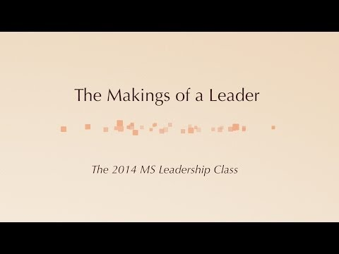 """""""The Makings of a Leader"""""""
