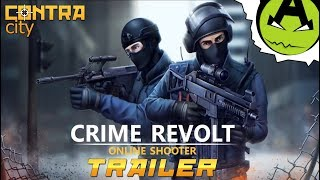 Контра Сити 2: Crime Revolt - Online Shooter  | Trailer