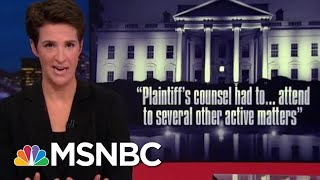 Targets Of House Investigations Into Donald Trump Revealed In Court Docs | Rachel Maddow | MSNBC