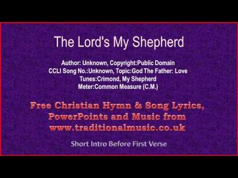 The Lords My Shepherd(Crimond) - Hymn Lyrics & Music(v2)