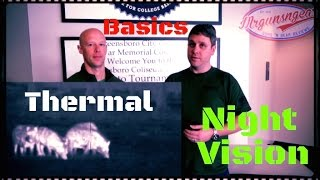 Thermal Imager vs. Night Vision 101: Which You Want & What To Look For (HD)