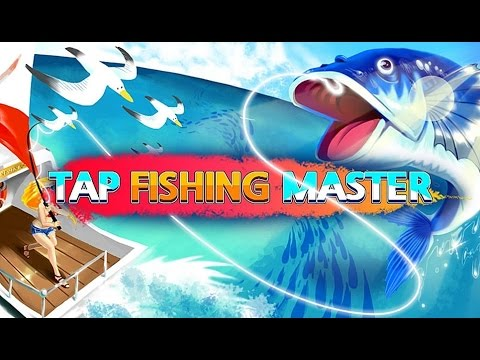 Tap Fishing Master - Android Gameplay HD