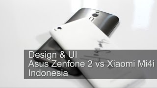 Zenfone 2 Vs Mi4i Indonesia (Design & User Interface)