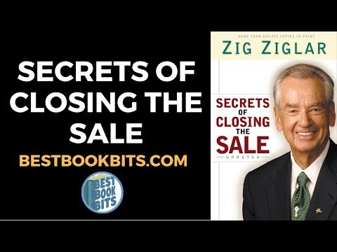 Secrets of Closing the Sale | Zig Ziglar | Book Summary | Bestbookbits.com