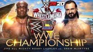 DREW MCINTYRE VS BOBBY LASHLEY   WRESTLEMANIA 37   WWE 2K20