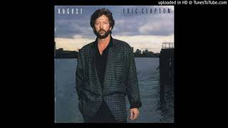 Eric Clapton – It's In The Way That You Use It