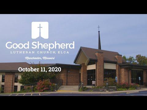 Good Shepherd Lutheran Church - Worship - October 11, 2020