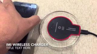 Review by Yakumo : iMI Wireless Charger Fantastic