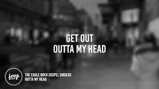 Скачать Outta My Head The Eagle Rock Gospel Singers Lyrics Suits