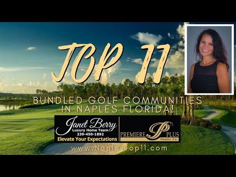 Top 11 Bundled Golf Communities In Naples Florida For 2020 (#2 Might Surprise You)
