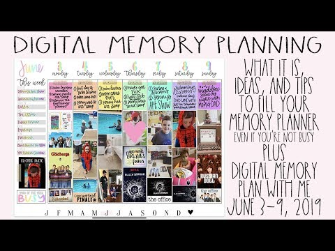 Digital Memory Planning: What It Is, Ideas, Tips, & Plan With Me June 3-9, 2019