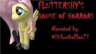 Fluttershy's House of Horrors [ROBLOX CREEPYPASTA]