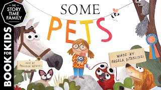 Some Pets   Read Aloud Story for Kids
