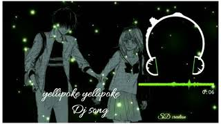 Yellipoke yellipoke dj song 💞💞 💞 WhatsApp status
