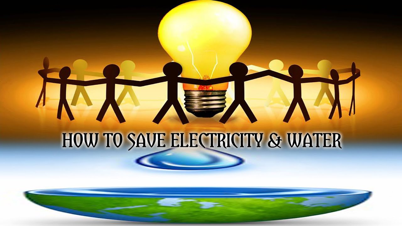 save electricity and water essay The key activities that benefit water conservation(save water) swimming pool covers that reduce evaporation and can warm pool water to reduce water, energy and.