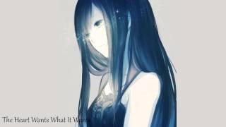 Nightcore - The Heart Wants What It Wants [Selena Gomez]
