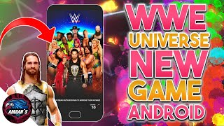🔥WWE UNIVERSE(Beta) For Android 😱|| WWE New Game Is coming.. Download Now😎
