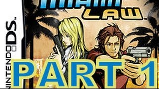 Miami Law (NDS) Walkthrough Part 1 With Commentary