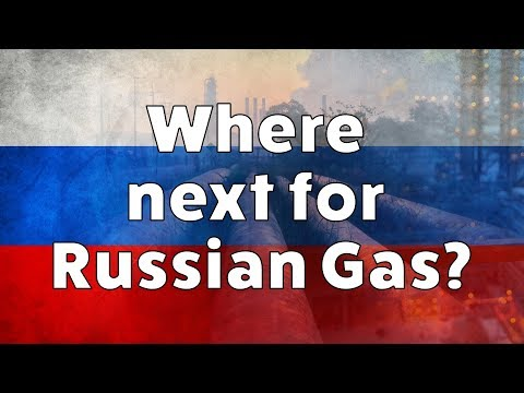 Where next for Russian Gas?