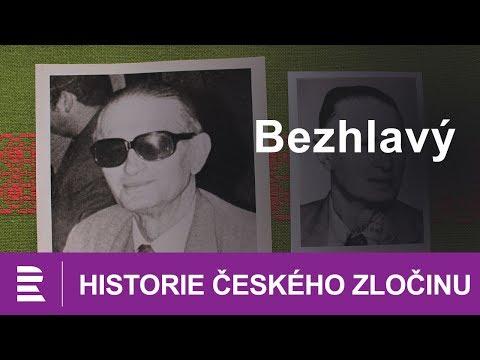 Historie českého zločinu: Bezhlavý