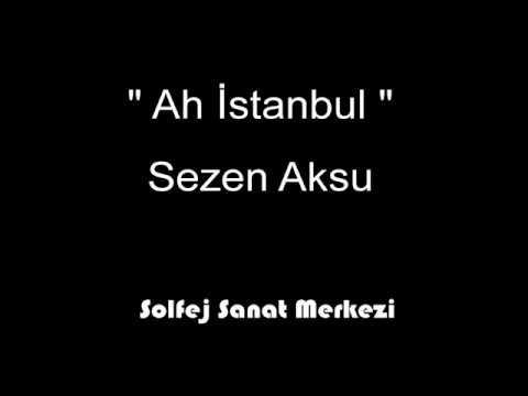 Ah istanbul - Karaoke