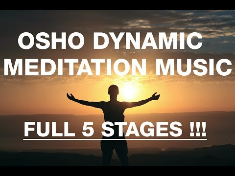 Osho - Dynamic Meditation Music - Full 5 Stages - OZEN Centre - (Updated)