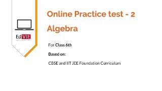CBSE 6th class Mathematics - Free Practice tests & Study Material of Algebra - 2
