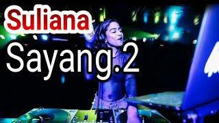 Download Mp3 Sayang.2 -  Suliana  Chover Music Indie Natural