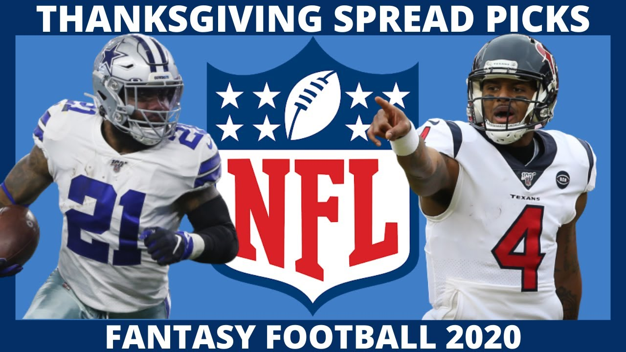 2020 NFL Thanksgiving Picks Against The Spread, NFL Game Previews