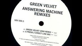 Green Velvet - Answering Machine Remixes (Green Velvet 2000 Remix / X-Press 2 Direct Line Mix)