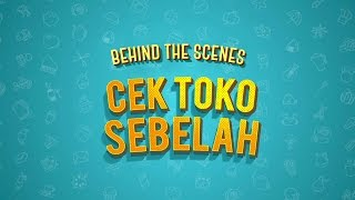 Video CEK TOKO SEBELAH BEHIND THE SCENES - PREMIERE download MP3, 3GP, MP4, WEBM, AVI, FLV September 2018