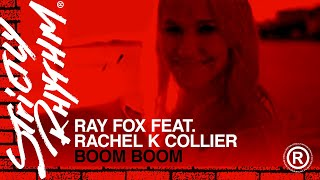 Watch Ray Foxx Boom Boom Ft Rachel K Collier video