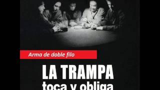 Video LA TRAMPA - Toca y Obliga (Album completo) download MP3, 3GP, MP4, WEBM, AVI, FLV September 2018
