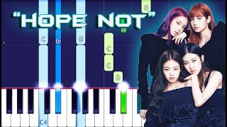 BLACKPINK - Hope Not Piano Tutorial EASY
