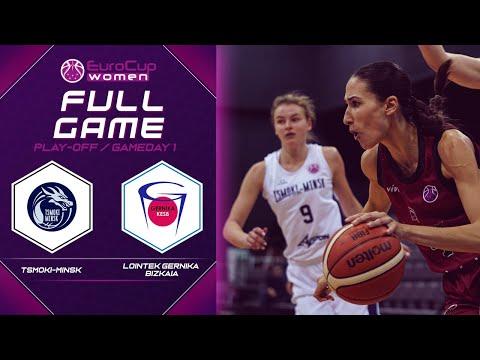 Tsmoki-Minsk v Lointek Gernika Bizkaia - Full Game - EuroCup Women 2019-20