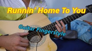 Runnin' Home To You-Grant Gustin⚡(The Flash) Ultimate Version🥇🎸 Guitar Fingerstyle