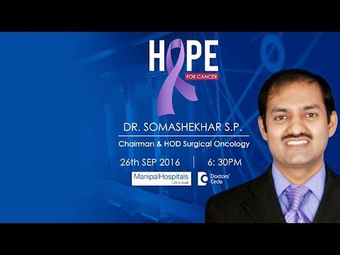 Hope For Cancer - Dr. Somashekhar S.P of Manipal Comprehensive Cancer Center