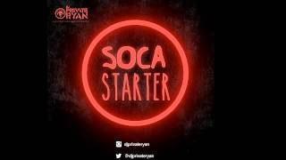 [2015 SOCA MIX] DJ Private Ryan - Carnival Starter (2015 Trinidad SOCA)
