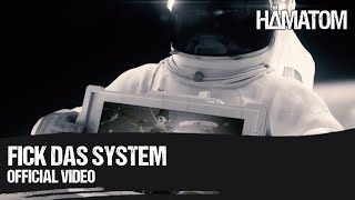 HÄMATOM - F**k das System - (Official Video)