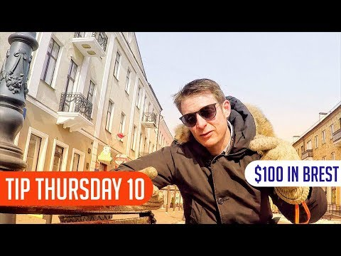 $100 in Brest, Belarus: how expensive or cheap is travel? | Tip Thursday 10