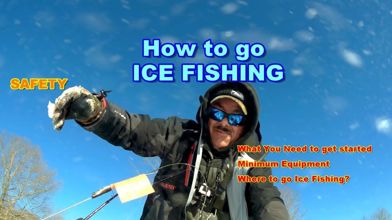 bad5294dbb254 How To Go Ice Fishing