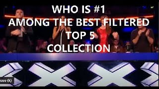 The BEST 5 FILIPINO (AMONG THE 15 BEST)   AUDITION SINGERS on GOT TALENT, X FACTOR, THE WORLD&#39S BEST