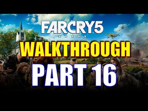 Far Cry 5 Walkthrough #16 - The East Central Holland Valley Run (Insane Kitchen Sink Action!)