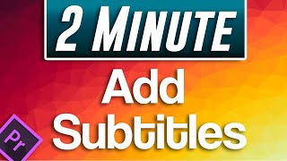 How to Add Subtİtles Tutorial | Premiere Pro 2020