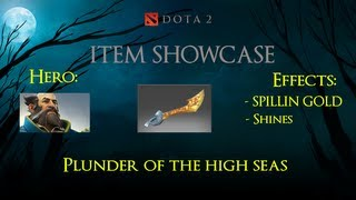 Dota 2 Item Showcase - Plunder Of The High Seas [Kunkka]