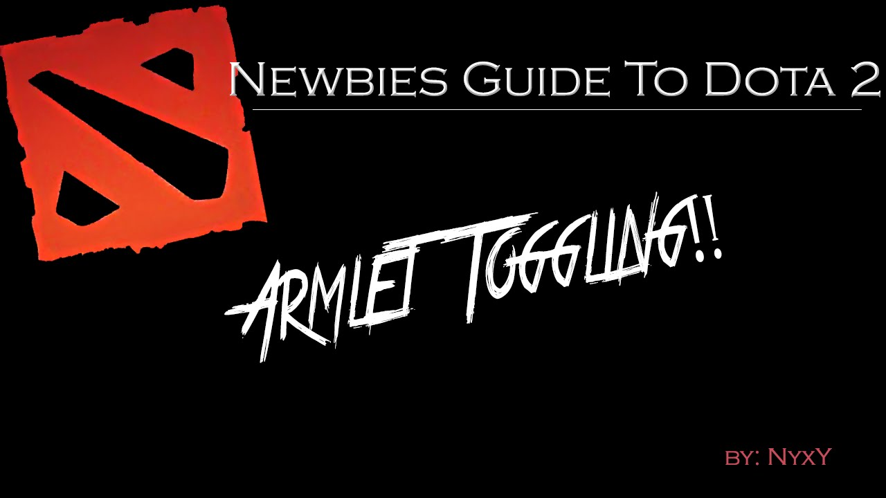 Armlet Toggling - Newbies Guide To Dota 2 - Самые лучшие видео