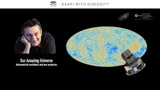 Our amazing Universe: astronomical revelations and new mysteries by François R. Bouchet