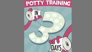 Start Potty Training Review   Chapter 2   The Best Age