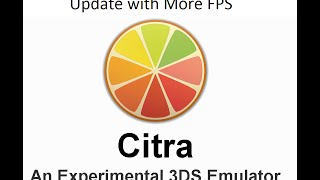 (UPDATED) Unofficial Citra Emulator Latset Build with More FPS