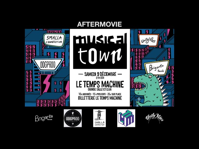 Musical Town - Le Temps Machine - Aftermovie